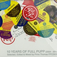 Front View : 10 Years Of Full Pupp - SELECTED, EDITED, MIXED BY PRINS THOMAS (2XCD) - Full Pupp / FPCD010
