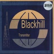 Front View : Blackhill Transmitter - BLACKHILL TRANSMITTER (180G LP) - FSOL Digital / FSOLDLP5