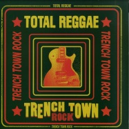 Front View : Various - TOTAL REGGAE - TRENCH TOWN ROCK (LP-VINYL) - VP MUSIC GROUP / VP25731