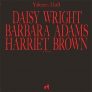 Front View : Yaleesa Hall - DAISY BARBARA HARRIET - Will & Ink / WNK013