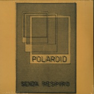 Front View : Polaroid - SENZA RESPIRO (LP) - Dark Entries / DE219