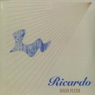 Front View : Ricardo - HIGH FLYER (ANGEL MIX) (140 G VINYL) - Vibraphone / VIBR 020