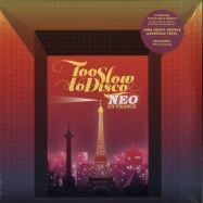 Front View : Various Artists - TOO SLOW TO DISCO NEO EN FRANCE (180G 2LP + MP3) - How Do You Are? / HDYANEO01LP