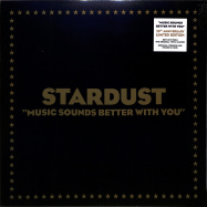 Front View : Stardust - MUSIC SOUNDS BETTER WITH YOU - 2019 COLLECTORS EDITION - Because Music / 2543668