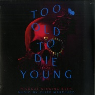 Front View : Cliff Martinez - TOO OLD TO DIE YOUNG O.S.T. (2LP) - Milan / 329903982162