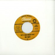 Front View : Mel Britt / The Group feat. Cecil Washington - SHE LL COME RUNNING BACK / I DONT LIKE TO LOSE (7 INCH) - Outta Sight / OSV195