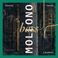 Front View : Mollono.Bass - WOODS, TALES & FRIENDS (CD) - 3000 Grad / 3000 Grad CD 018