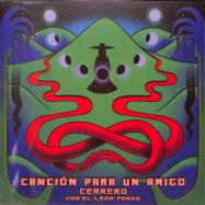 Front View : Cerrero ft. El Leon Pardo - CANCION PARA UN AMIGO - Llorna / LLO019 / 00147564