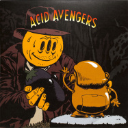 Front View : Alder / Fasme - ACID AVENGERS 019 - Acid Avengers / AAR019