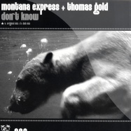 Front View : Montana Express & Thomas Gold - DONT KNOW - Haiti Groove / HGR008