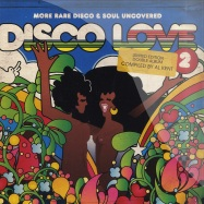 Front View : Various - DISCO LOVE 2 RARE DISCO MIXED BY AL KENT (2X12) - BBE Records / bbe172clp