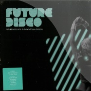 Front View : Various Artists - FUTURE DISCO 5 - DOWNTOWN EXPRESS (2XCD) - Needwant Recordings / needcd7