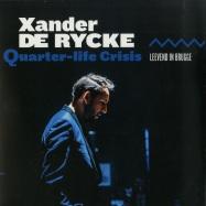 Front View : Xander De Ryck - QUARTER-LIFE CRISIS (LP) - ISNU001LP