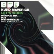Front View : Kurd Maverick - LETS WORK - CR2 Records / 12C2052