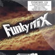 Front View : Funkymix - VOL. 116 (2X12 INCH) - FM116