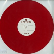 Front View : System2 - 006 (COLOURED VINYL) - System2 / System2006