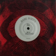 Front View : Babe Roots - BE STILL / RAWNESS (7 INCH) - Zam Zam / Zam Zam 059