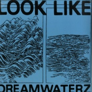 Front View : Look Like - Dreamwaterz EP - Akoya Circles / Akoya003