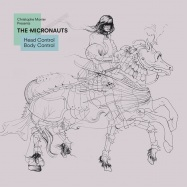 Front View : The Micronauts - HEAD CONTROL BODY CONTROL (CD) - Micronautics / TIC17