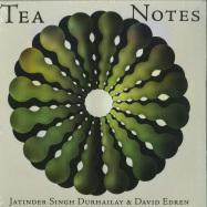 Front View : Jatinder Singh Durhailay & David Edren - TEA NOTES (LP) - Ekster / EKS 019