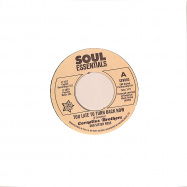 Front View : Cornelius Brothers - TOO LATE TO TURN BACK NOW (7 INCH) - Soul Essentials / SEV003