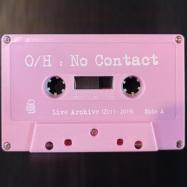 Front View : Ontario Hospital - NO CONTACT (LTD TAPE / CASSETTE + MP3) - Ekstasis / ES01