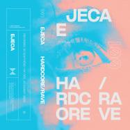 Front View : Ejeca - HARDCORE / RAVE (MIXTAPE / CASSETTE) - Yom Tum / YT002