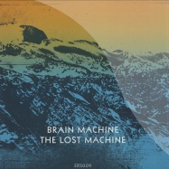Front View : Brain Machine - THE LOST MACHINE - Emotional Response / ERS 009
