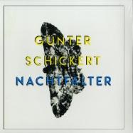 Front View : Guenter Schickert - NACHTFALTER (LP) - Bureau B / 05165621