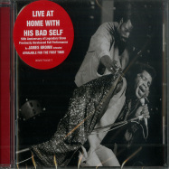 Front View : James Brown - LIVE AT HOME WITH HIS BAD SELF (CD) - Sony Music / 60257764561