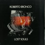 Front View : Roberto Bronco - LOST SOULS - Deep Inspiration Show Records / DISRWAXLP01