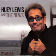 Front View : Huey & The News Lewis - WEATHER (LP) - Bmg Rights Management / 405053854366