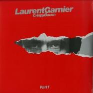 Front View : Laurent Garnier - CRISPY BACON PART 1 - F Communications /  F055 / 1370055131