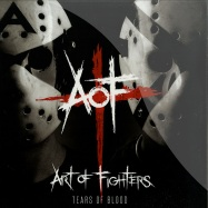 Front View : Art Of Fighters - TEARS OF BLOOD - Traxtorm Records / trax0106