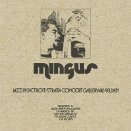Front View : Charles Mingus - JAZZ IN DETROIT / STRATA CONCERT GALLERY / 46 SELDEN (5X12 LP) - BBE / BBE453ALP / 05169641
