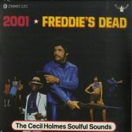 Front View : The Cecil Holmes - 2001 / FREDDIES DEAD (7 INCH) - Dynamite Cuts / DYNAM7026