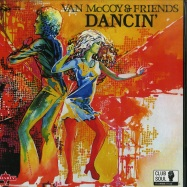 Front View : Van McCoy & Friends - DANCIN (180G LP) - Charly / CHARLY318 / 00135045