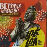 Front View : Betsayda Machado & La Parranda El Clavo - LOE LOA - RURAL RECORDINGS UNDER THE MANGO TREE (LP) - Olindo / ORLP003