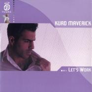 Front View : Kurd Maverick - LETS WORK - Paradise049