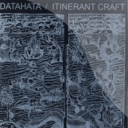 Front View : Datahata - ITINERANT CRAFT - Frequenc / FREQ005