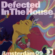 Front View : Defected In The House - AMSTERDAM 09 PART 1 - Defected / ITH30EP1