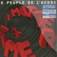 Front View : Le Peuple De L Herbe - A MATTER OF TIME (2X12) - Boneplak / 3251816