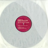 Front View : Paskal & Urban Absolutes feat. Byron Stingily - GOTTA MAKE IT RIGHT - Peppermint Jam / pjms01606