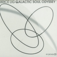Front View : Fabrice Lig - GALACTIC SOUL ODYSSEY (CD) - Planet E / PLE65376-2