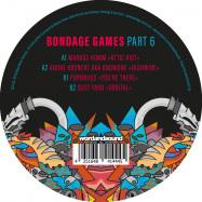 Front View : Markus Homm, Andre Kronert, Pornbugs, Dust Yard - BONDAGE GAMES PART 6 (180 G VINYL ONLY) - Bondage Music / BOND12054