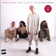 Front View : Badflower - THIS IS HOW THE WORLD ENDS (2LP) - Universal / 3006630