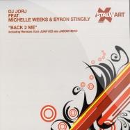 Front View : DJ Jorj feat Michelle Weeks & Byron Stingily - BACK 2 ME - Stalwart / stal015