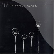 Front View : Flats - NEVER AGAIN (7 INCH) - 1109tp7