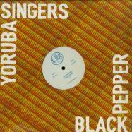 Front View : Yoruba Singers - BLACK PEPPER - Left Ear Records / LER1006