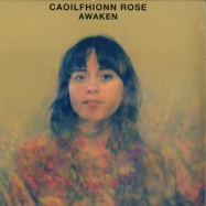 Front View : Caoilfhionn Rose - AWAKEN (LP) - Gondwana Records / GONDLP026